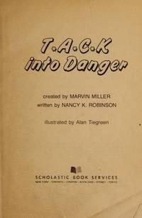 T A C K into Danger