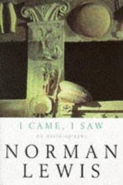 I CAME, I SAW - An autobiography by  NORMAN LEWIS - Paperback - Reprint of the 1985 edition - 1994 - from Festina Lente (SKU: 015604)
