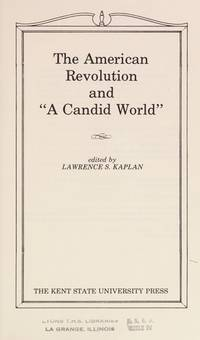 "The American Revolution and ""A Candid World"""