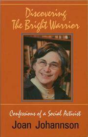 Discovering The Bright Warrior: Confessions Of A Social Activist