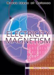 Electricity and Magnetism (Great Ideas of Science)