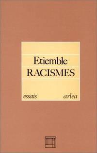 Racismes. Précédé [precede] de Les Racismes Vécus [Vecus] par...