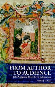 From author to audience: John Capgrave and Medieval publication