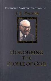 Honouring the People of God: Volume 4 (J.I. Packer Collection)