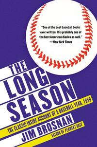 image of The Long Season: The Classic Inside Account of a Baseball Year, 1959