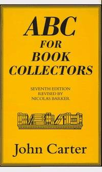 ABC for Book Collectors by  John Carter - Hardcover - from Bonita (SKU: 1884718051)