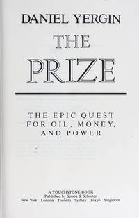 The Prize The Epic Quest for Oil, Money and Power