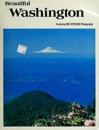 Beautiful Washington ~ Featuring Ray Atkeson Photogtaphy