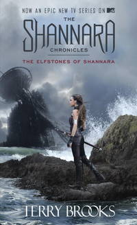image of The Elfstones of Shannara (The Shannara Chronicles) (TV Tie-in Edition)