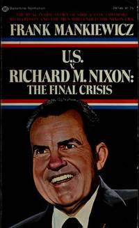 U. S. vs. Richard M. Nixon : The Final Crisis