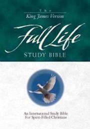 The KJV Full Life Study Bible