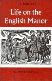 Life On The English Manor : A Study Of Peasant Conditions 1150-1400