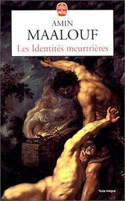 Les Identites Meurtrieres (Ldp Litterature) (French Edition)