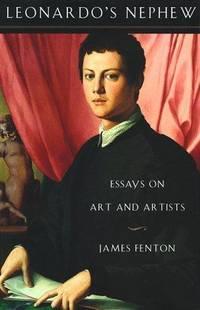 Leonardo's Nephew: Essays On Art and Artists