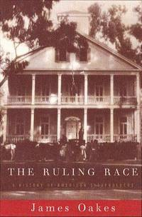 image of Ruling Race: A History of American Slaveholders