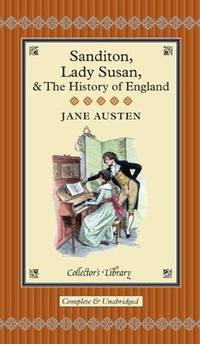 image of Sanditon: Lady Susan & The History of England (Collector's Library)