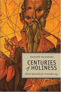 Centuries of Holiness: Ancient Spirituality Refracted for a Postmodern Age