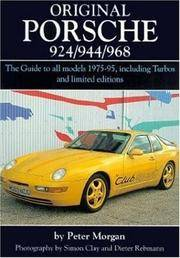ORIGINAL PORSCHE 924/944/968 - THE GUIDE TO ALL MODELS 1975-95, INCLUDING TURBOS AND LIMITED EDITIONS