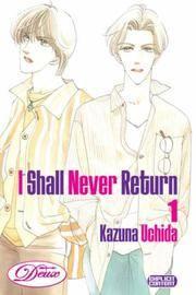 I Shall Never Return No 1
