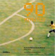 90 Minutes  The Greatest Moments from the World Cup by Davies, Robert &  Richard Williams - 2006