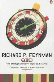 Q. E. D. : The Strange Theory of Light and Matter (Penguin Press Science)