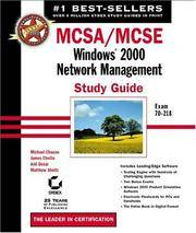 MCSA/MCSE: Windows 2000 Network Management Study Guide with CD-ROM