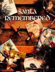 Santa Remembered. Christmas Remembered, Book One