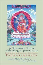 TREASURE TROVE OF BLESSING AND PROTECTION: The Seven Chapter Prayer Of...Padmasambhava