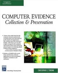 Computer Evidence : Collection and Preservation