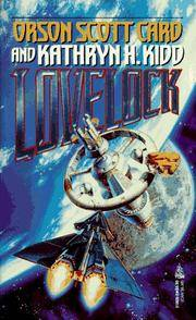 Lovelock (Mayflower Trilogy) by Orson Scott Card and Kathryn H. Kidd - Paperback - 1995 - from Endless Shores Books and Biblio.com