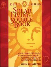 REAL GOODS SOLAR LIVING SOURCEBOOK-12TH EDITION: THE COMPLETE GUIDE TO RENEWABLE ENERGY TECHNOLOGIES
