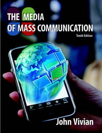 Media of Mass Communication, The (10th Edition) (MyCommunicationLab Series)