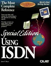 USING ISDN The Most Complete Reference