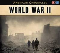 NPR American Chronicles: World War II (American Chronicles (Highbridge Audio))