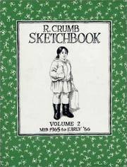 R. Crumb Sketchbook: Mid 1965 to Early '66 (Vol. 2)  (R. Crumb Sketchbook) (R. Crumb...