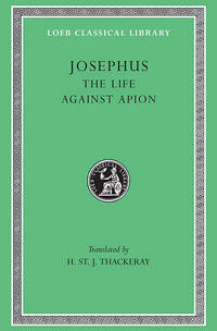 The Life Against Apion by Josephus - Hardcover - 2004 - from A2zbooks and Biblio.com