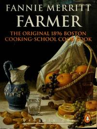 image of The Original 1896 Boston Cooking-School Cookbook