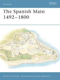 The Spanish Main 1492?1800 (Fortress)