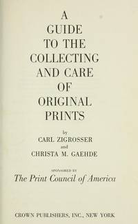 image of A Guide to the Collecting and Care of Original Prints