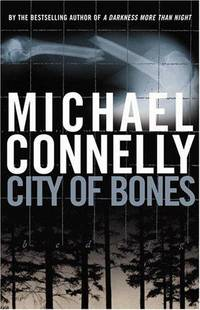 City of Bones by  Michael Connelly - Signed First Edition - 2002 - from Bookmarc's (SKU: EC12075BB)