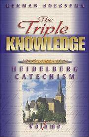 The Triple Knowledge: An Exposition of the Heidelberg Catechism: Set of 3 Volumes