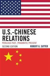 U S Chinese Relations 2/Ed