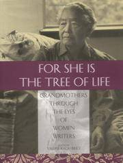 For She Is the Tree of Life: Grandmothers Through the Eyes of Women Writers by Susan Ito - Hardcover - 1995 - from Redbrick Books and Biblio.com