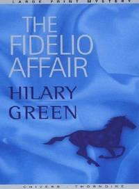 The Fidelio Affair (Large Print)