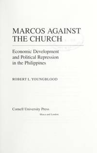 Marcos Against the Church: Economic Development and Political Repression in the Philippines