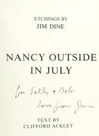 Nancy Outside In July : Etchings By Jim Dine