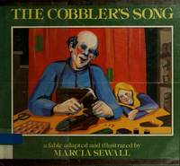 The Cobbler's Song: A Fable.