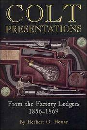 Colt Presentations: From The Factory Ledgers 1856 - 1869