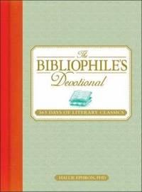 The Bibliophile's Devotional: 365 Days of Literary Classics