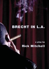 Brecht in L.A.: A Play